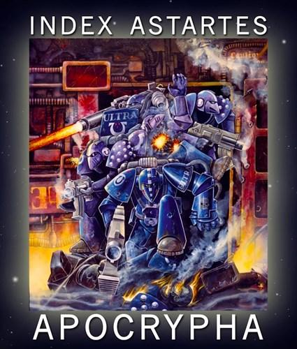 Индекс Астартес: Апокриф (англ.)(Apocrypha) - фото 31163
