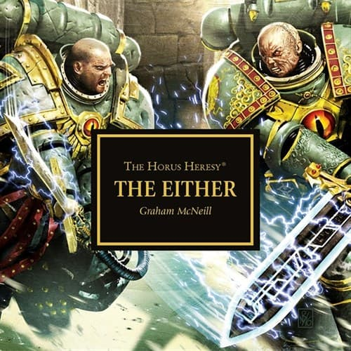 HORUS HERESY: THE EITHER (AUDIOBOOK) - фото 34508