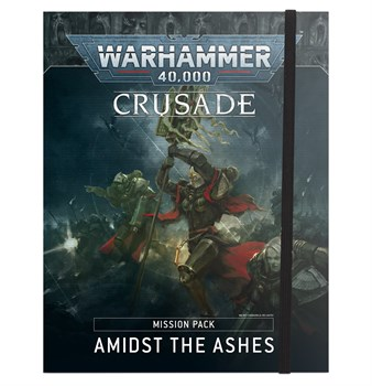 Amidst the Ashes Crusade Pack (eng) Warhammer 40000