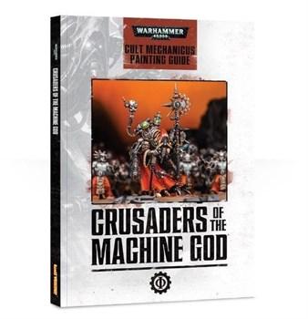 Crusaders Of The Machine God