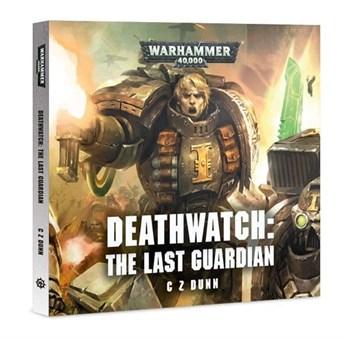 DEATHWATCH: THE LAST GUARDIAN (AUDIOBK)