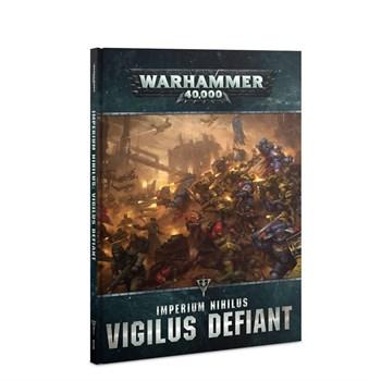 Imperium Nihilus: Vigilus Defiant (eng)