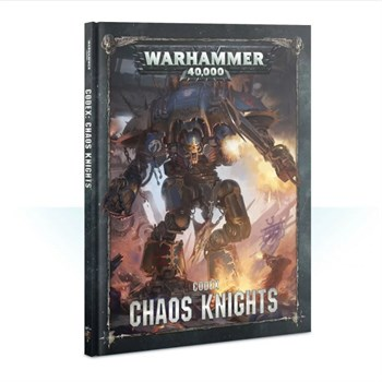 Codex: Chaos Knights (8ed) (hb) (eng)