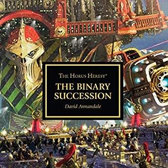 "Warhammer 40000: Аудиокнига ""Ересь Хоруса: Двойной успех (англ.) (Horus Heresy: The Binary Succession (audiobook))."