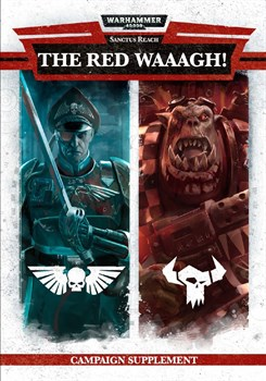 Sanctus Reach: The Red Waaagh! (English)